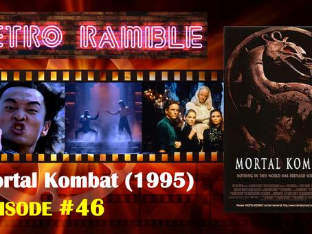PODCAST: EP#46 – Mortal Kombat (1995)