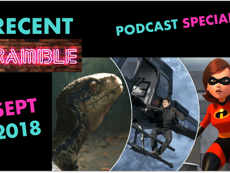 Episode 26 – RECENT Ramble – Sept 2018