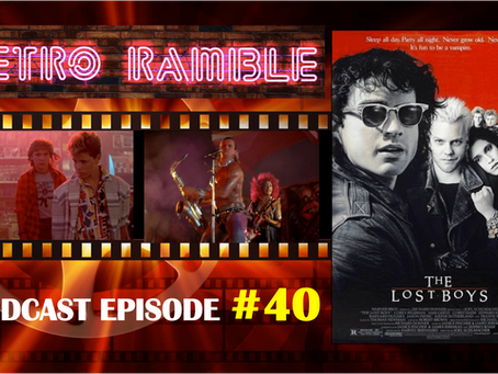 PODCAST: EP#40 – The Lost Boys (1987)