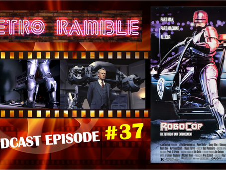 PODCAST: EP#37 – Robocop (1987)