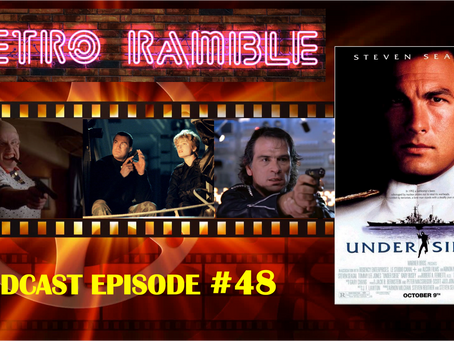 PODCAST:EP#48 – Under Siege (1992)