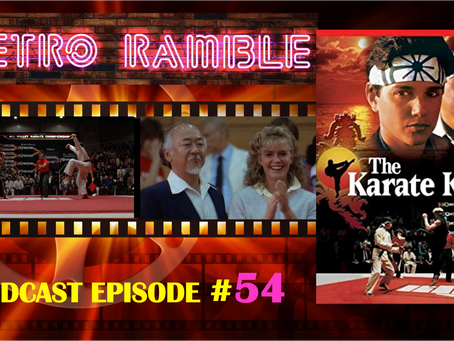 PODCAST: EP#54 - The Karate Kid / Cobra Kai