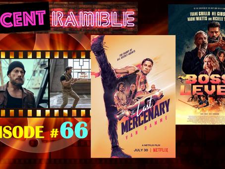 EP#66 - RECENT Ramble: Last Mercenary / Boss Level
