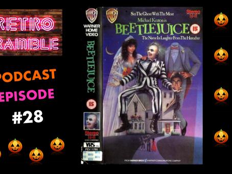 EP#28 – Beetlejuice (1988)