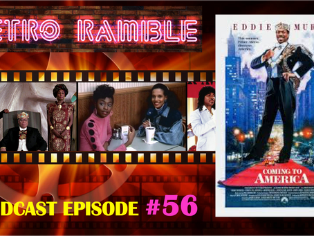 PODCAST: Ep#56 - Coming to America (1988)