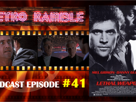 EP#41 – Lethal Weapon (1987)
