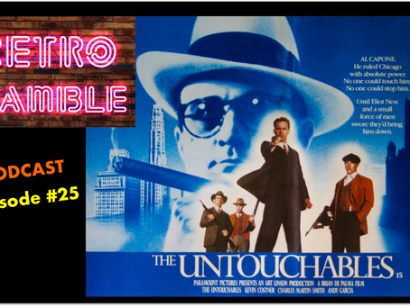 PODCAST: Episode #25 – The Untouchables (1987)