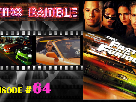 PODCAST: Ep#64 - The Fast And The Furious (2001)