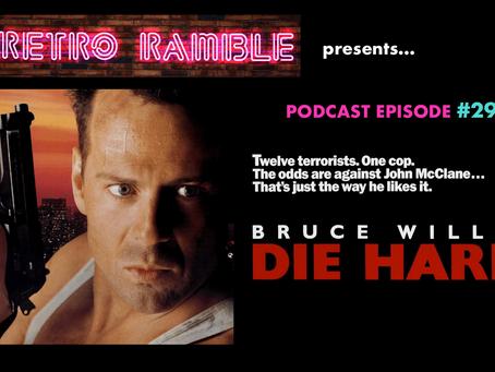 EP#29  – Die Hard (1988)