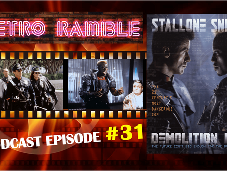 PODCAST: EP#31 – Demolition Man (1993)