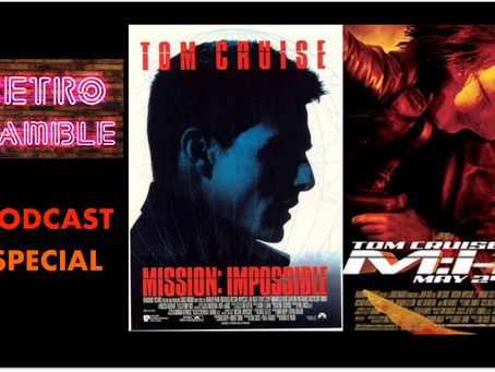 PODCAST: Episode 24 – Mission Impossible –  SPECIAL