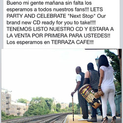 """Instagram - """"Next Stop"""" CD on sale for you tomorrow at Terraza 7. Please come an"""
