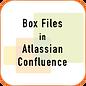 BoxFilesInAtlassianConfluence.png