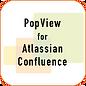 PopViewForAtlassianConfluence.png