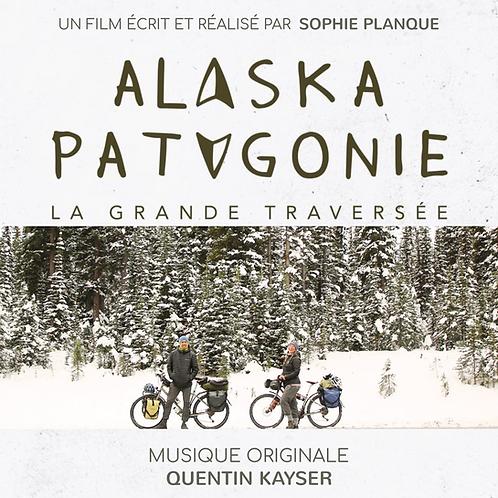 Album Numérique - Alaska Patagonie, la grande traversée - Bande Originale du doc