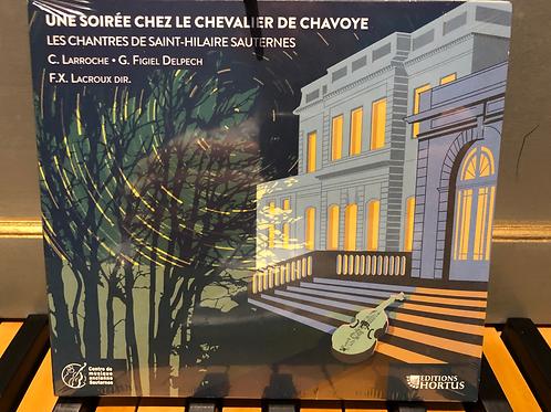 CD Une soirée chez le Chevalier de Chavoye, marin de Louis XV - 19,90 €