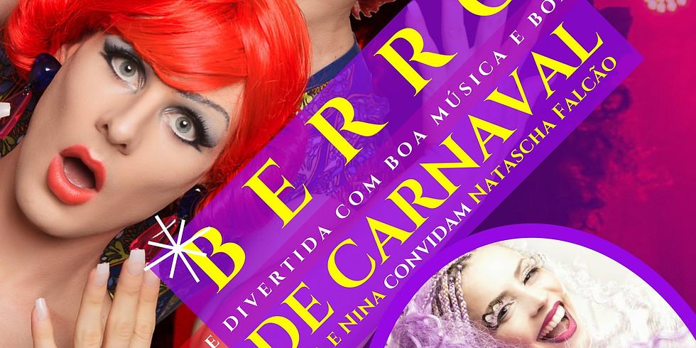 BERRO DE CARNAVAL