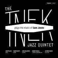 The TNEK JazzQuintet Plays the Music of Sam Jones