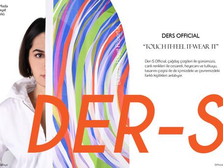 Çağdaş Çizgileri ile Hayatımıza Renk Katan Marka - Ders Official