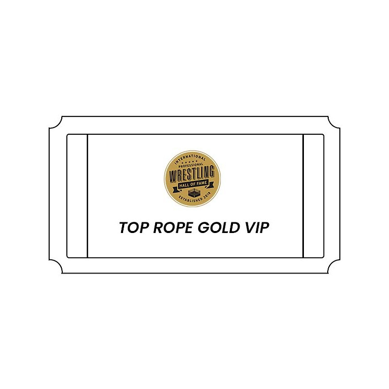 Induction 2021 VIP Package - Top Rope Gold