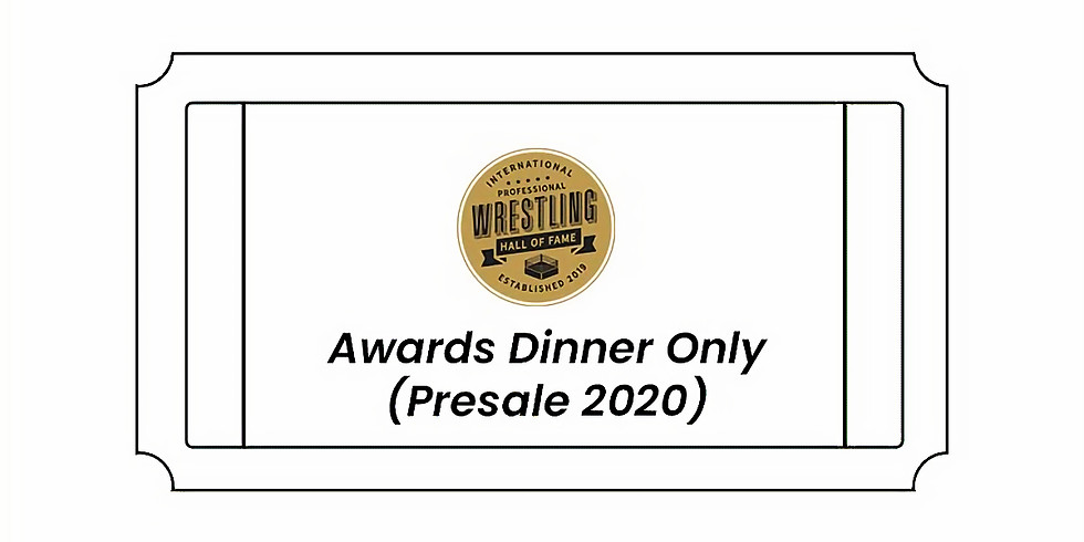 IPWHF Induction 2021 - Awards Dinner Only (Presale 2020)