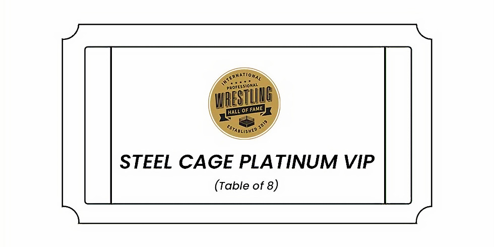 Induction 2021 VIP Package - Steel Cage Platinum