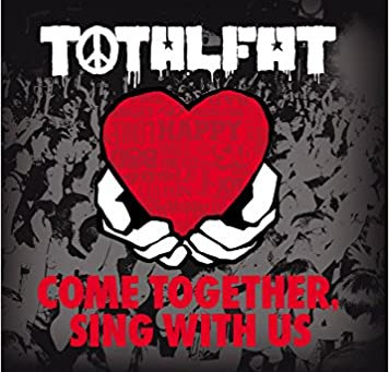 TOTALFAT「COME TOGETHER, SING WITH US」