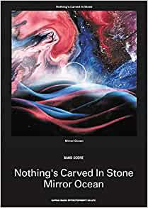 Nothing's Carved In Stone『Mirror Ocean』