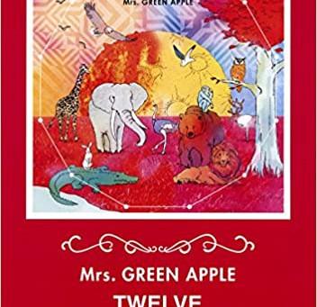 Mrs. GREEN APPLE 「TWELVE」