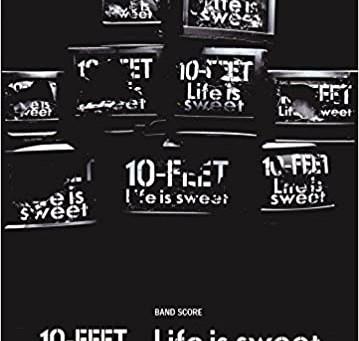 10-FEET「Life is sweet」