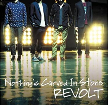 Nothing's Carved In Stone「REVOLT」