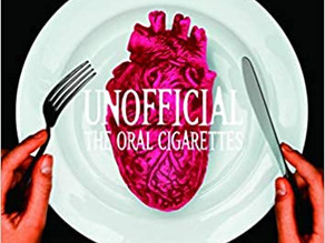 THE ORAL CIGARETTES『UNOFFICIAL』