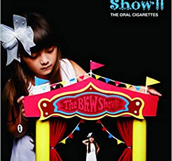 THE ORAL CIGARETTES『The BKW Show!!』