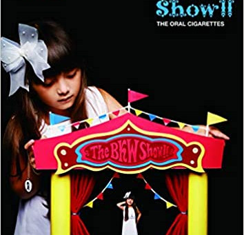 THE ORAL CIGARETTES『The BKW Show!!』