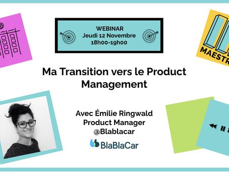 Ma Transition vers le Product Management, la Story d'Emilie, PM chez Blablacar