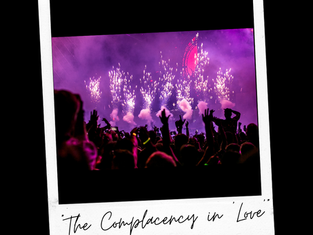 """The Complacency in """"Love"""""""