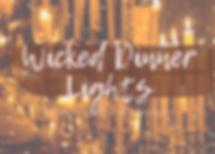Wicked Dinner Lights.png
