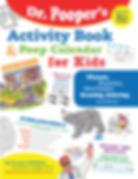 Dr. Pooper Activity Book and Poop Calendar for Kids