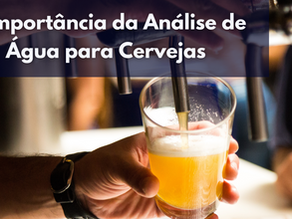 Importância da Análise de água para cervejas.