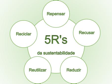 Você conhece os 5R's da Sustentabilidade?
