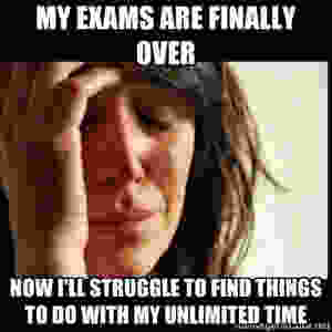 Meme about exams being over