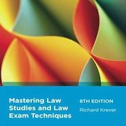 Book Review: Mastering Law Studies and Law Exam Techniques by Richard Krever