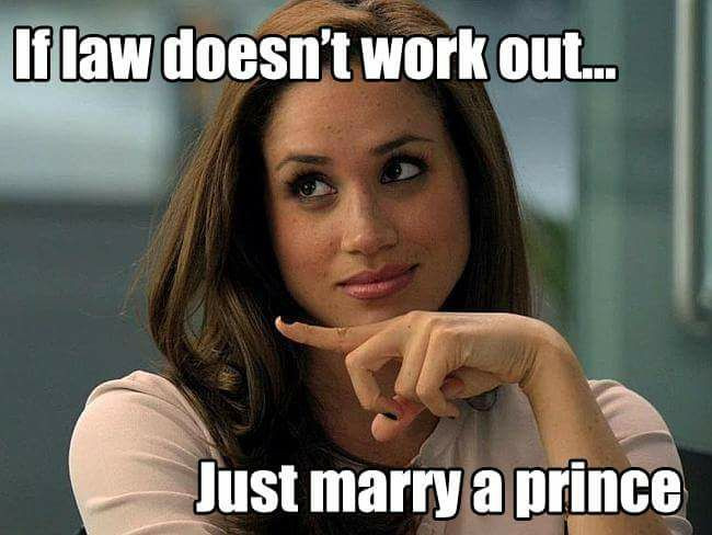 If law doesn't work out, just marry a prince