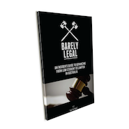 Book Review: Barely Legal, An Insider's Guide to Advancing from Law Student to Lawyer in Australia b