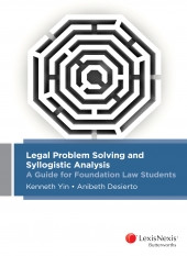 Survive Law Reviews LexisNexis' 'Legal Problem Solving and Syllogistic Analysis: A Guide for