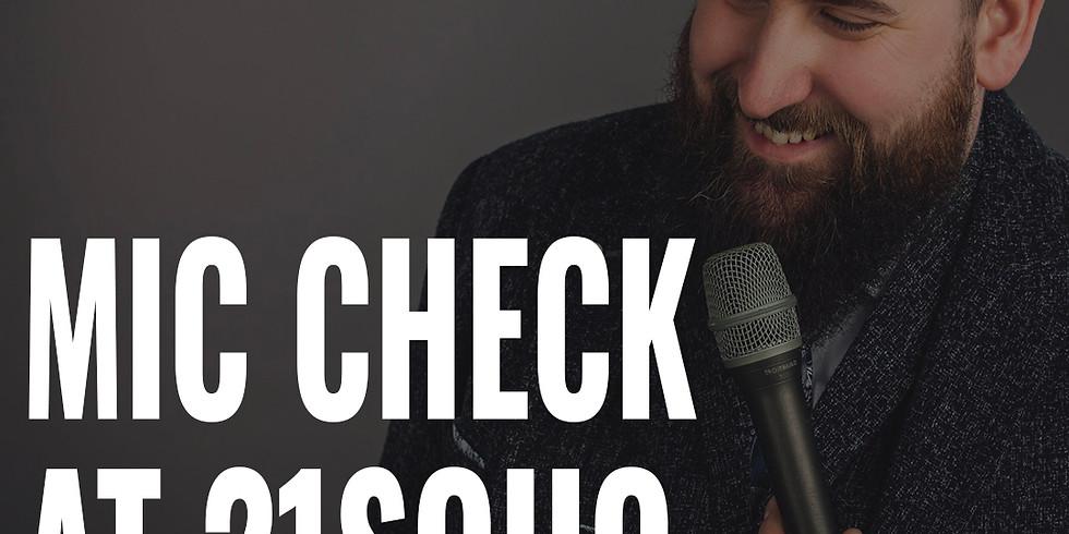 Mic Check at 21Soho