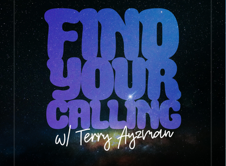 Find Your Calling with Terry Ayzman