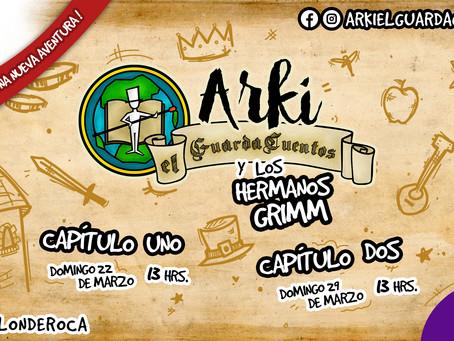 Arki el GuardaCuentos y los hermanos Grimm.