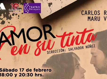 """Festeja el día del Amor y la Amistad en Teatro Metepec con la obra """"Amor en su tinta"""""""