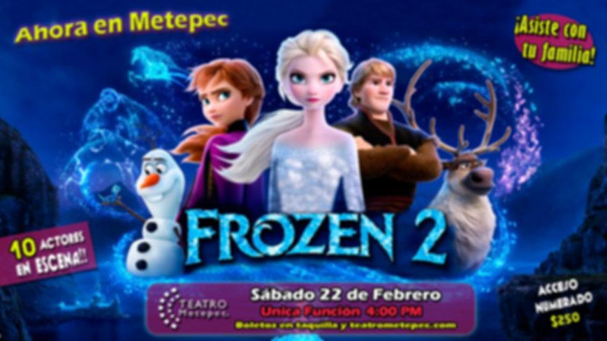 Frozen 2 en Teatro Metepec